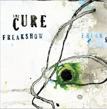 The+Cure+-+Freakshow
