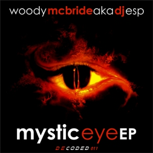 Woody Mcbride - Mystic Eye EP za myspace